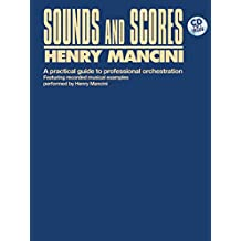Sounds and Scores: A Practical Guide to Professional Orchestration