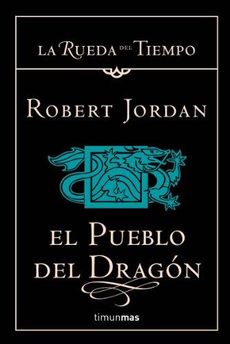 El Pueblo del Dragón por Robert Jordan