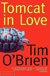 Tomcat in Love by Tim O'Brien (2000-04-17)