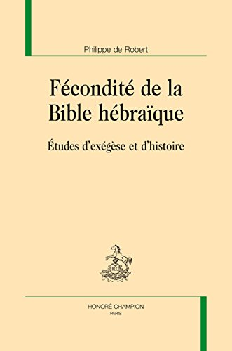 Fecondite de la Bible Hebraique