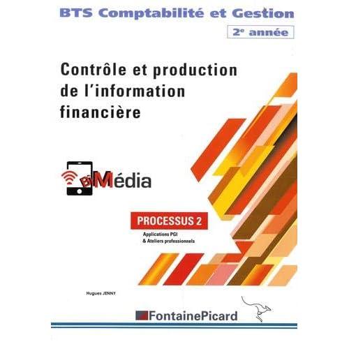 BTS Comptabilité et Gestion 2e année : Contrôle et production de l'information financière (partie 2)