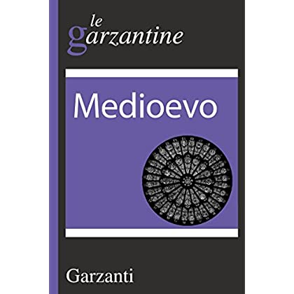 Medioevo: Le Garzantine