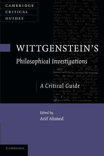 Wittgenstein's Philosophical Investigations: A Critical Guide (Cambridge Critical Guides)