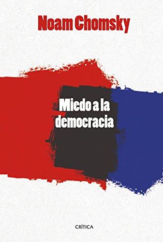 Miedo a la democracia (Letras de Crítica)