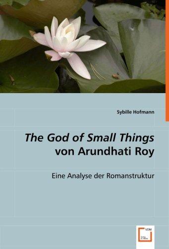 The God of Small Things von Arundhati Roy: Eine Analyse der Romanstruktur