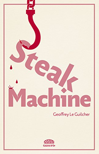 Steak Machine