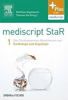 mediscript-star-1-das-staatsexamens-repetitorium-zur-kardiologie-und-angiologie