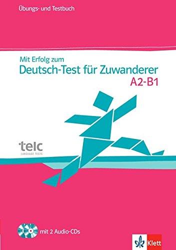 Preisvergleich Produktbild Mit Erfolg zum Deutsch-Test für Zuwanderer: Übungs- und Testbuch + 2 Audio-CDs