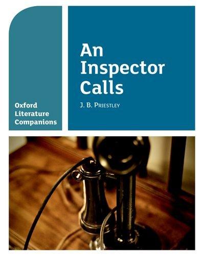 Oxford Literature Companions: As Inspector Calls