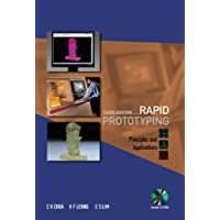 Rapid Prototyping: Principles And Applications (3rd Edition) (With Companion Cd-rom) (Book & CD Rom)