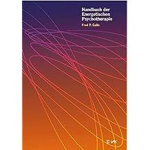 Handbuch der Energetischen Psychotherapie