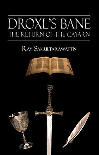 Droxl's Bane: The Return of The Cayarn (English Edition)