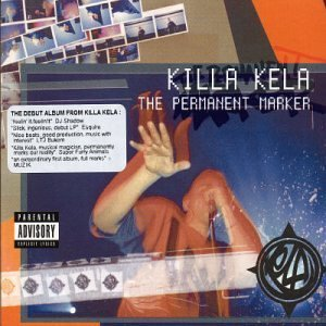 The Permanent Marker by Killa Kela