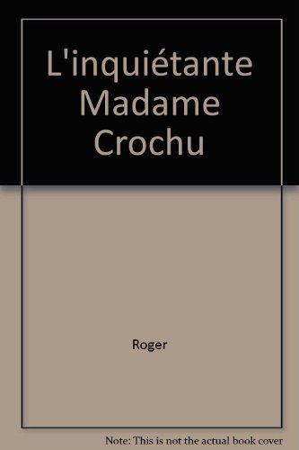 "<a href=""/node/12229"">L'Inquiétante madame Crochu</a>"