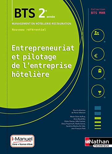 Entrepreneuriat et pilotage de l'entreprise hôtelière (EPEH) - 2e année BTS MHR par  Marie-Claire Auffray, Anne Baudriller, Didier Damas, Gilles Fréchet