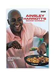 Ainsley Harriott's Gourmet Express 2: Bk.2 by Ainsley Harriott (2003-02-06)