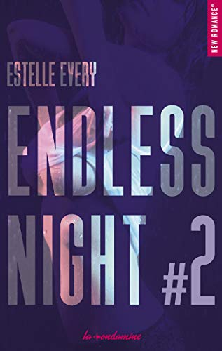 Endless night - tome 2 par [Every, Estelle]