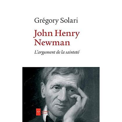 John Henry Newman: L'argument de la sainteté