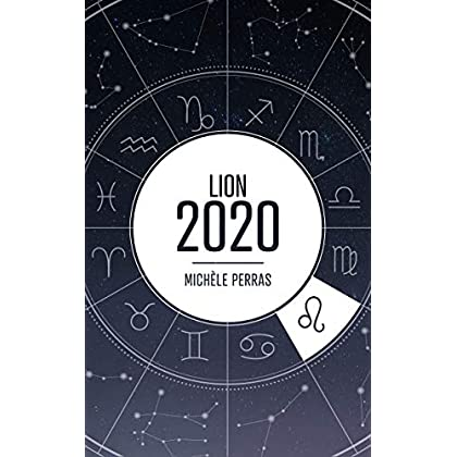 Horoscope 2020 - Lion (Horoscope 2020 - Michèle Perras)