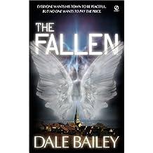 The Fallen by Dale Bailey (2002-11-05)