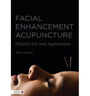 [(Facial Enhancement Acupuncture: Clinic...