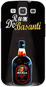 The Racoon Grip Rum de Basanti hard plastic printed back case / cover for Samsung Galaxy S3