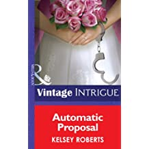 Automatic Proposal (Mills & Boon Intrigue) (Miami Confidential, Book 2)