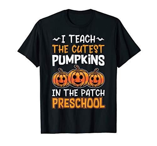 Halloween Lehrer I Teach Cutest Kürbisse Vorschule - Kostüm Für Vorschule Lehrer