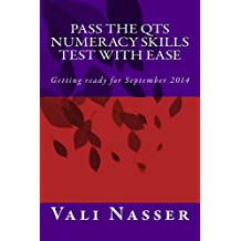 Pass the QTS Numeracy Skills Test with Ease - Getting ready for September 2014