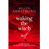 Waking The Witch: Number 11 in series (Women of the Otherworld)