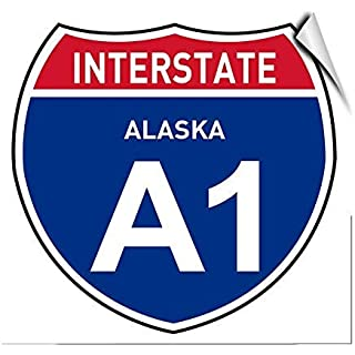 Interstate Alaska A1 Traffic Sign Self Adhesive Vinyl Stickers Warning Safety Sign Lable Stickers,8x12