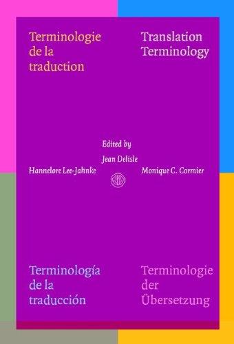 Terminologie De LA Traduction/Translation Terminology/Terminologia De LA Traduccion/Terminologie Der Uberzetzung (Fit Monograph Series, Vol 1)
