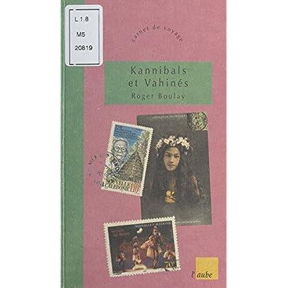 Kannibals et Vahinés (Carnet de voyage)