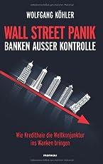 Wall Street Panik - Banken außer Kontrolle: Wie Kredithaie die Weltkonjunktur ins Wanken bringen