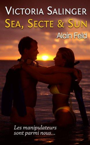 Couverture du livre SEA, SECTE & SUN (VICTORIA SALINGER t. 2)