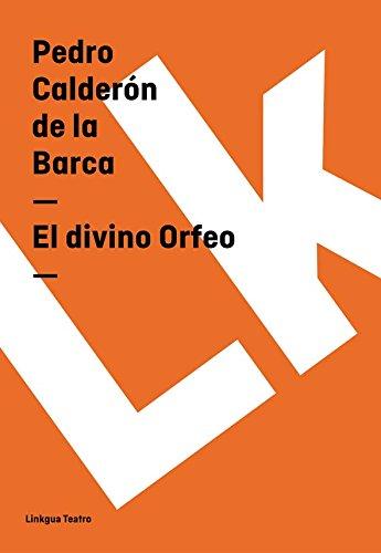 El divino Orfeo (Teatro) por Pedro Calderón de la Barca