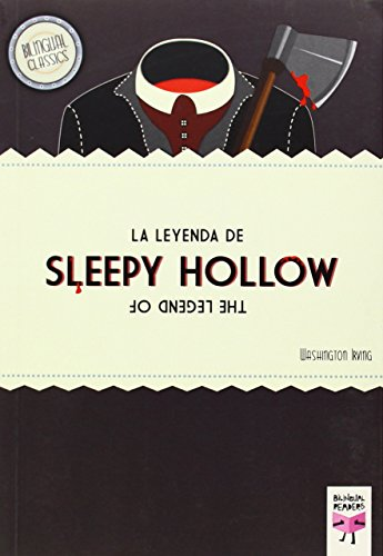 La leyenda de Sleepy Hollow/The Legend of Sleepy Hollow (Bilingual Classics)