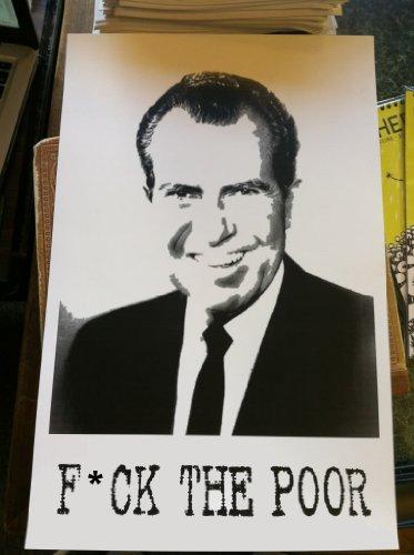 Ck-poster (F*ck the Poor Richard Nixon Tricky Dick Poster by Nixon, Richard)