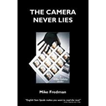 The Camera Never Lies (Willie Halliday - Private Detective Book 1)