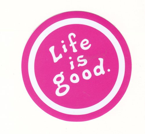 life-is-good-pink-motivational-inspiring-sticker-for-skateboards-snowboards-scooters-bmx-mountain-bi