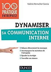 Dynamiser sa communication interne (Management/Leadership)