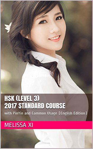 hsk-level-3-2017-standard-course-with-pinyin-and-common-usage-english-edition-foundation-series-for-