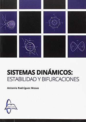 SISTEMAS DINÁMICOS: ESTABILIDAD Y BIFURCACIONES por Antonio Rodríguez Mesas