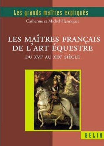 L'oeuvre des écuyers français : Un autre regard par Michel Henriquet