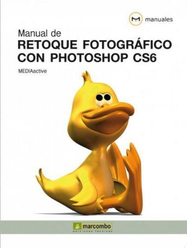 Manual de retoque fotográfico con Photoshop CS6 por MEDIAactive