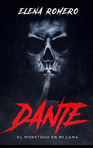 Dante: El Monstruo en mi Cama
