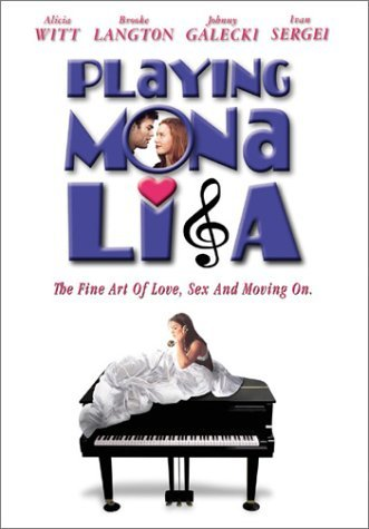 Playing Mona Lisa by Alicia Witt
