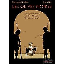 Les Olives noires, tome 1 : Pourquoi cette nuit est-elle différente des autres nuits ?