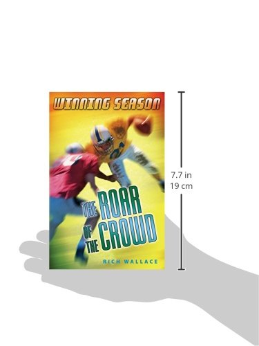 The Roar of the Crowd (Winning Season (Paperback))
