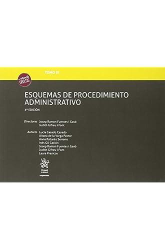Tomo IX Esquemas de Procedimiento Administrativo 3ª Edición 2018